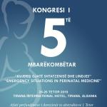 """Kongresi i Vtë Mbarëkombëtar """"Kujdesi gjatë shtatzënisë dhe Lindjes – Situatat e Emergjencës në mjekësinë prenatale"""""""